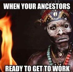 The Ancestors all dead dem. Black History Facts, We Are The World, African American History, Black Power, Black Is Beautiful, Almighty Allah, Magick, Witchcraft, Shamanism