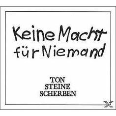 Ton Steine Scherben - KEINE MACHT FÜR NIEMAND - (CD)sparen25.com , sparen25.de , sparen25.info