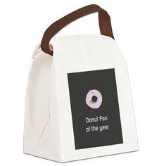 Funny Donut Fan Canvas Lunch Bag on CafePress.com