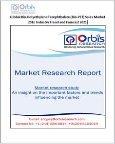 This 2016 market research report on Global Bio-Polyethylene Terephthalate (Bio-PET) Sales Market is a meticulously undertaken study. Request a sample of this report @ http://www.orbisresearch.com/contacts/request-sample/155803 . Browse the complete report @ http://www.orbisresearch.com/reports/index/global-bio-polyethylene-terephthalate-bio-pet-sales-market-2016-industry-trend-and-forecast-2021 .