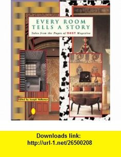 Every Room Tells a Story Tales from the Pages of Nest Magazine (9781891024283) Julie Alvarez, Michael Cunningham, Charles DAmbrosio, Reverend Peter Gomes, David Plante, Muriel Spark, Carl Skoggard, Joseph Holtzman, Matthew Stadler , ISBN-10: 1891024280  , ISBN-13: 978-1891024283 ,  , tutorials , pdf , ebook , torrent , downloads , rapidshare , filesonic , hotfile , megaupload , fileserve