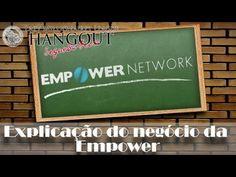 » Como Funciona o Negócio da Empower Network?