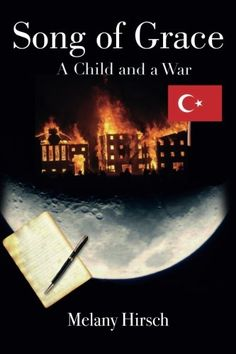 Song of Grace A Child and a War ** For more information, visit image link.