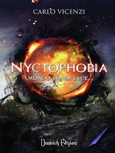 """Voglio essere sommersa dai libri: Recensione """"Nyctophobia"""" di Carlo Vicenzi"""