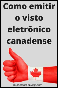 Passo a passo para obter o Visto Canadense Eletrônico e outras considerações sobre o eTA
