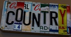 My new license plate Country Charm, Southern Charm, Country Style, Country Bumpkin, Southern Pride, Southern Comfort, Southern Belle, Everything Country, License Plate Art