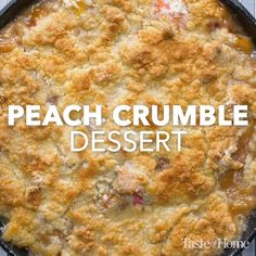 Peach Crumble Dessert* - Old-fashioned, delicious and to make describes this yummy It's wonderful served with —Nancy Horsburgh, Everett, Ontario Fruit Recipes, Cake Recipes, Dessert Recipes, Cooking Recipes, Lemon Desserts, Peach Dessert Recipe, Easter Recipes, Desserts With Peaches, Recipes With Peaches