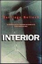 Interior : los hechos clave de la seguridad del estado en el último cuarto de siglo / Santiago Belloch Edición1ª ed. PublicaciónBarcelona : Ediciones B, 1998