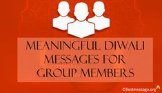 Happy Diwali Wishes for Group Members. Meaningful Diwali status messages, WhatsApp Group Messages to share with family, friends. Diwali Wishes Messages, Diwali Message, Diwali Greeting Cards, Diwali Greetings, Diwali Status, Diwali Quotes, Diwali Images, Wishes For You