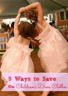 5 Ways to Save Money on Children's Dress Clothes! Great tips for back to school and holiday clothes shopping!