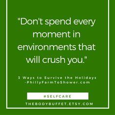 #inspiration #inspirationalquotes #selfcare #holidays http://thebodybuffet.etsy.com