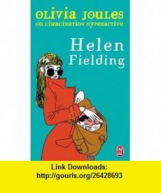 Olivia Joules Ou LImagination Hyperactive (French Edition) (9782290346266) Helen Fielding , ISBN-10: 2290346268  , ISBN-13: 978-2290346266 ,  , tutorials , pdf , ebook , torrent , downloads , rapidshare , filesonic , hotfile , megaupload , fileserve