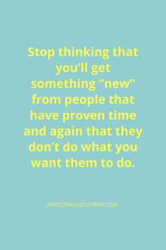 Stop thinking you will get something new quote. Think Positive Quotes, Positive Vibes, Something New Quotes, Wellness Quotes, Mental And Emotional Health, Do What You Want, Stop Thinking, Self Acceptance, Busy Life