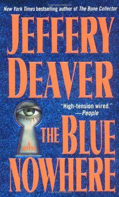 The Blue Nowhere: A Novel by Jeffery Deaver http://www.amazon.com/dp/0671042262/ref=cm_sw_r_pi_dp_i.Qlub1F4ZAA6
