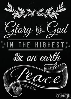 Glory to God in the highest! Christmas Bible Verses, Christmas Quotes, Christmas Signs, Christmas Projects, Rustic Christmas, Christmas Time, Christmas Ideas, Merry Christmas, Christmas Ornaments