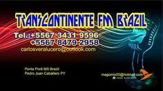 TRANSCONTINENTE FM BRAZIL: TRANSCONTINENTE FM BRAZIL