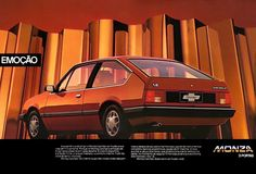 Chevrolet Monza Hatch SL/E - adv Brasil Chevrolet Monza, Ford Maverick, Car Advertising, All Cars, General Motors, Ms Gs, Buick, Cadillac, Vintage Cars