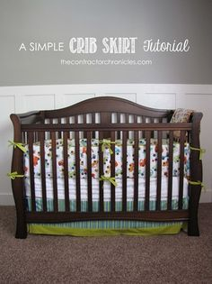 A Simple Crib Skirt Tutorial - The Contractor Chronicles
