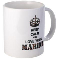 Keep Calm and LOVE the Military coffee mug    Military wife and girlfriend gear  USMC; Marine Corps