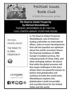 November 2014 ~ Political Issues Book Club ~ The Road to Global Prosperity #Livermore #PIBC 11/25/14