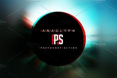 One Click Anaglyph (PS Action) by Sherman Jackson on @creativemarket