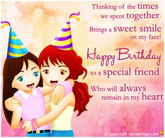 Happy Birthday To A Special Friend Wishes Bestfriend