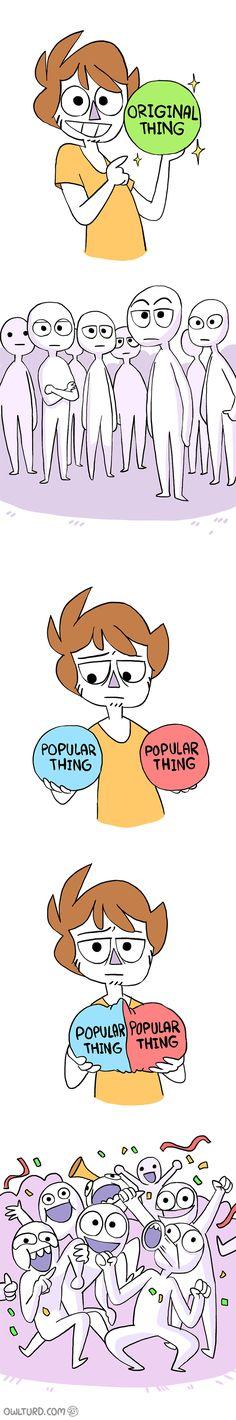 """Original Thing vs. Popular Thing"" by Shenanigansen"