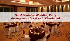 Get Affordable Wedding Party Arrangement Services in Ghaziabad