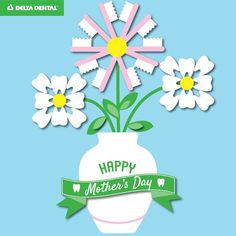 Mother's Day Dental