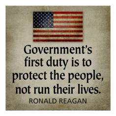 Ronald Reagan Poster: Government's First Duty...