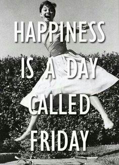 ευτυχίας είναι μια μέρα που ονομάζεται Παρασκευή