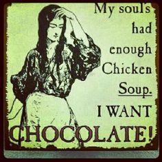 I want chocolate!