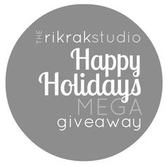 only a few more hours to enter!     the rikrak studio: the rikrak studio MEGA happy Holidays GIVEAWAY!