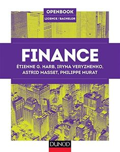 Amazon.fr - Finance - Etienne G. Harb, Iryna Veryzhenko, Astrid Masset, Philippe Murat - Livres