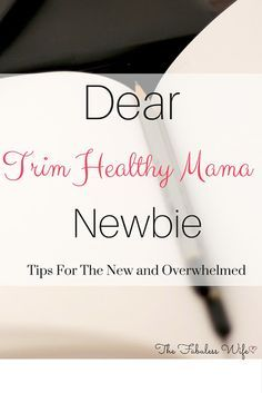 Are you new to the Trim Healthy Mama way of life? Check out my letter that's FULL of advice and encouragement! THM Newbie