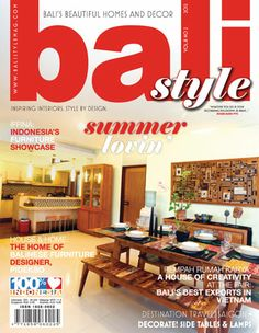 Bali Style Magazine has built up a reputation as a high-quality resource showcasing the many stylish hand-crafted homewares designed and created in Bali. #Lifestyle #Home #Decoration #Magazine