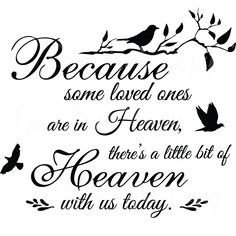 Because Some Loved Ones Are In Heaven There's A Little Bit of Heaven With Us Today, Removable Wall Art Vinyl Graphic Decal - Home Decor Vinyl Mural Dad Quotes, Bible Quotes, Dad Sayings, Grieving Quotes, Christmas In Heaven, Affinity Designer, Wall Signs, Diy Signs, Vinyl Wall Art