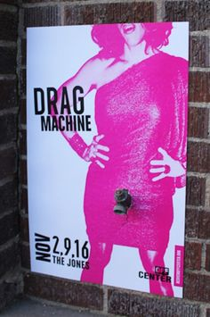 """drag machine"" poster"
