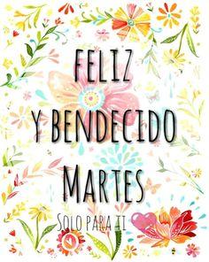 Feliz Martes !