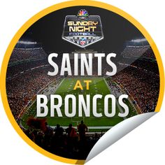 ORIGINALS BY ITALIA's Sunday Night Football: Saints at Broncos Sticker | GetGlue