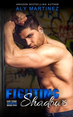 Musings of the Book-a-holic Fairies, Inc.: COVER REVEAL: FIGHTING SHADOWS by Aly Martinez