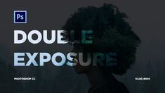 Double Exposure Effect | Photoshop CC | Tutorial | Malayalam Double Exposure Effect, Photo Link, Photoshop