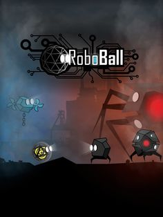RoboBall - 2d adventure game Adventure Game, Screen Shot, Google Play, Game Art, 2d, Battle, Games, Gaming, Adventure Movies