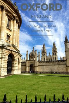 Want to know the top things to do in Oxford for under a fiver? There's probably more than you think. Oxford is a must see city that is easy on the budget. Find out more on vagrantsoftheworld.com