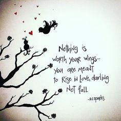 Rise in Love. @a.c.sparks #acsparks #acsparksart #artwithheart #riseinlove #wings #believe #poetsofinsta #poetsofig #poetrycommunity #poetryisnotdead #writersofinstagram #spilledink #poetryislove #instagood #happysunday