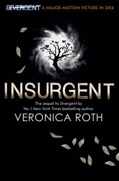 Insurgent (Adult Edition) – Veronica Roth http://www.harpercollins.co.uk/titles/9780007536740/insurgent-veronica-roth