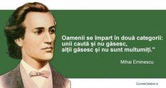 20 citate de Mihai Eminescu. Se aplică cu mare succes și la 165 de ani de la nașterea sa! Sola Fide, Spiritual Quotes, Good To Know, Spirituality, Words, Life, Moldova, Feelings, Literatura