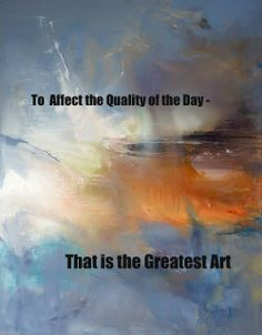 (Henry David Thoreau) Art is nothing without this principle. I Have Forgotten, Henry David Thoreau, Abstract Expressionism, Make It Simple, Art Photography, Marketing, Landscape, Words, Day