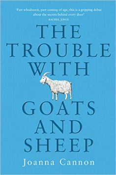The Trouble with Goats and Sheep eBook: Joanna Cannon: Amazon.co.uk: Books