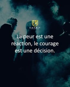 Fear is a reaction, courage is a decision Best Q, French Language Lessons, Burn Out, Strong Words, French Quotes, Entrepreneur Quotes, Some Words, Positive Attitude, Positive Affirmations